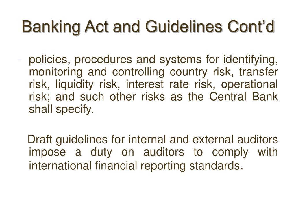 Banking Act and Guidelines Cont'd