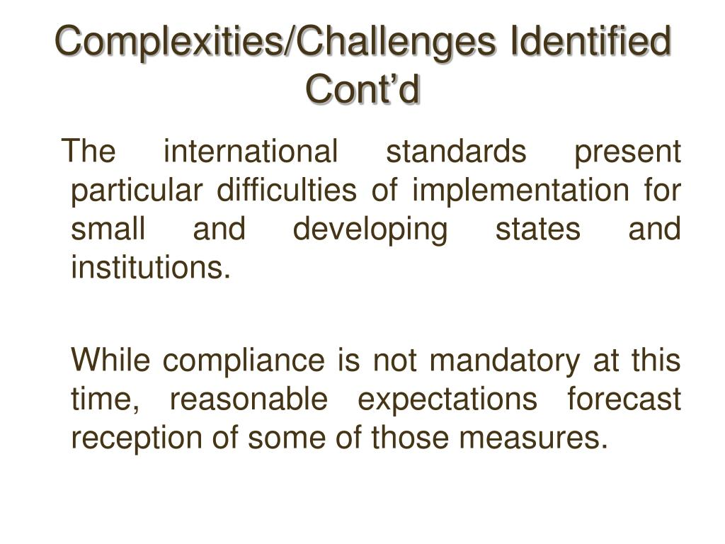 Complexities/Challenges Identified Cont'd