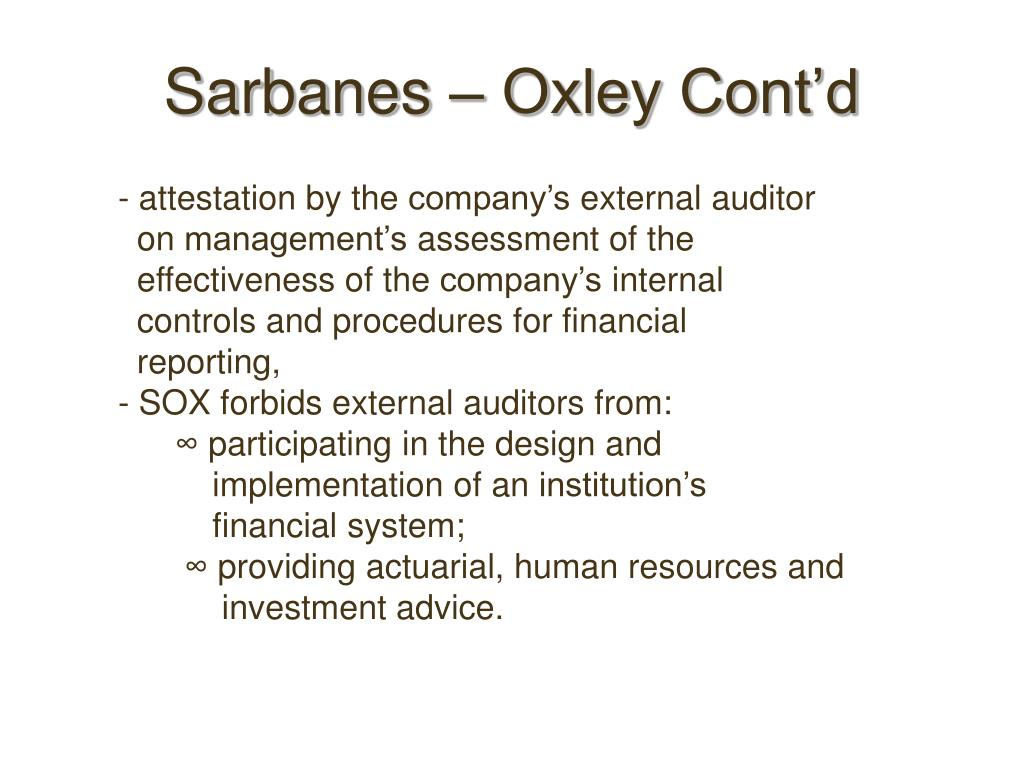 Sarbanes – Oxley Cont'd