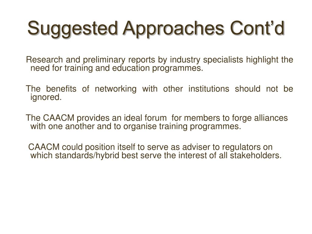 Suggested Approaches Cont'd