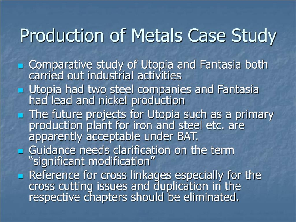 Production of Metals Case Study
