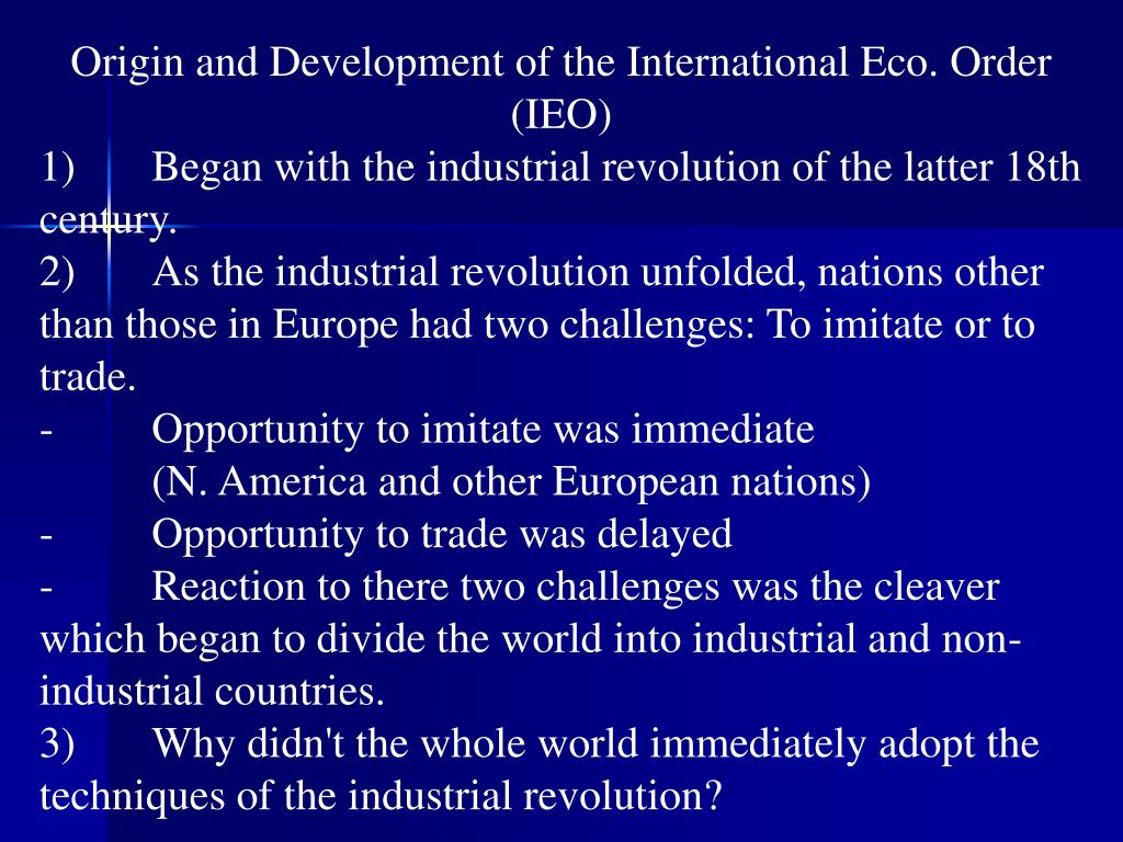 Origin and Development of the International Eco. Order (IEO)