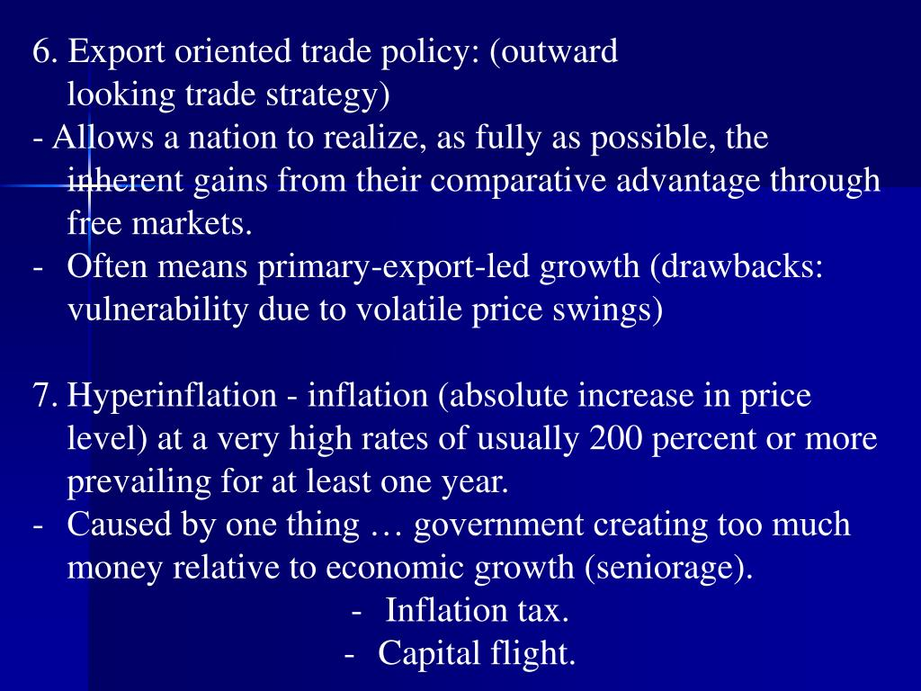 6. Export oriented trade policy: (outward