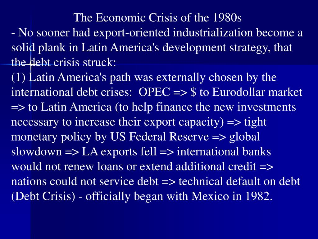 The Economic Crisis of the 1980s