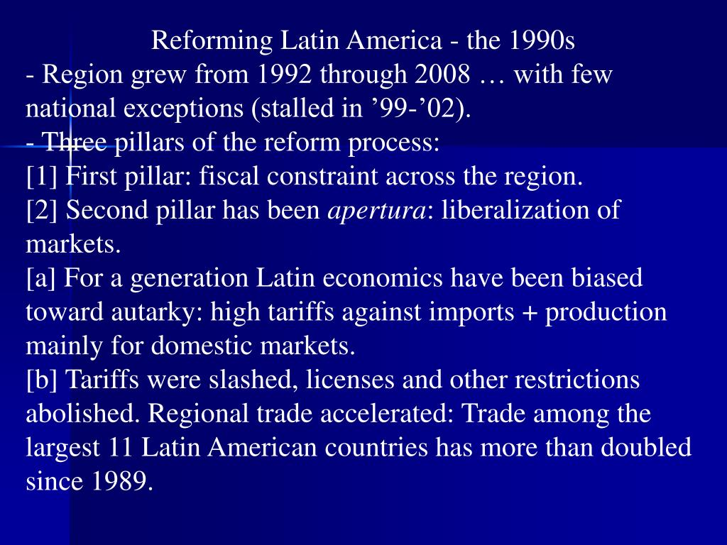 Reforming Latin America - the 1990s