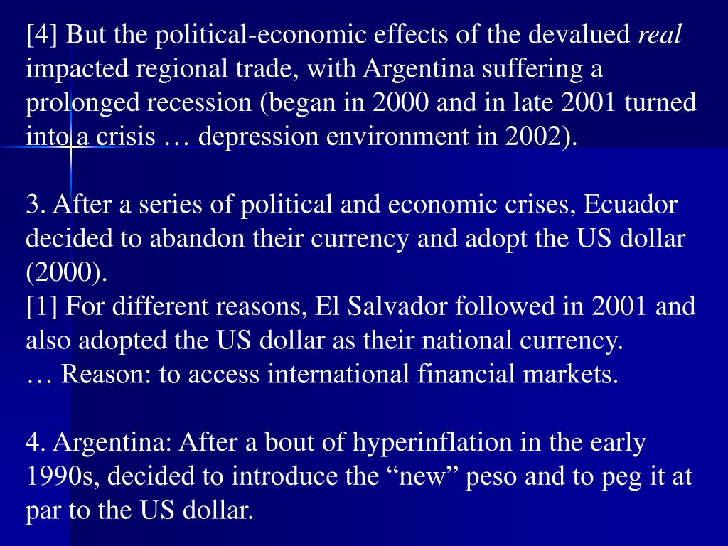 [4] But the political-economic effects of the devalued