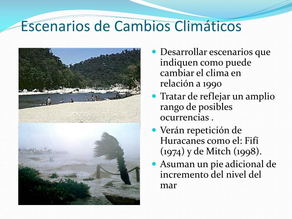 Escenarios de Cambios Climáticos