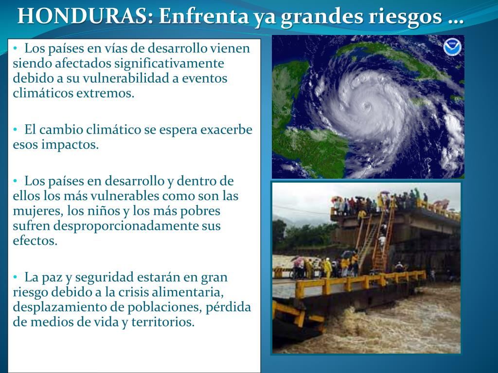 HONDURAS: Enfrenta ya grandes riesgos …