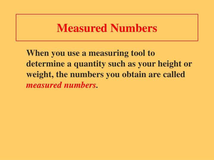 Measured Numbers