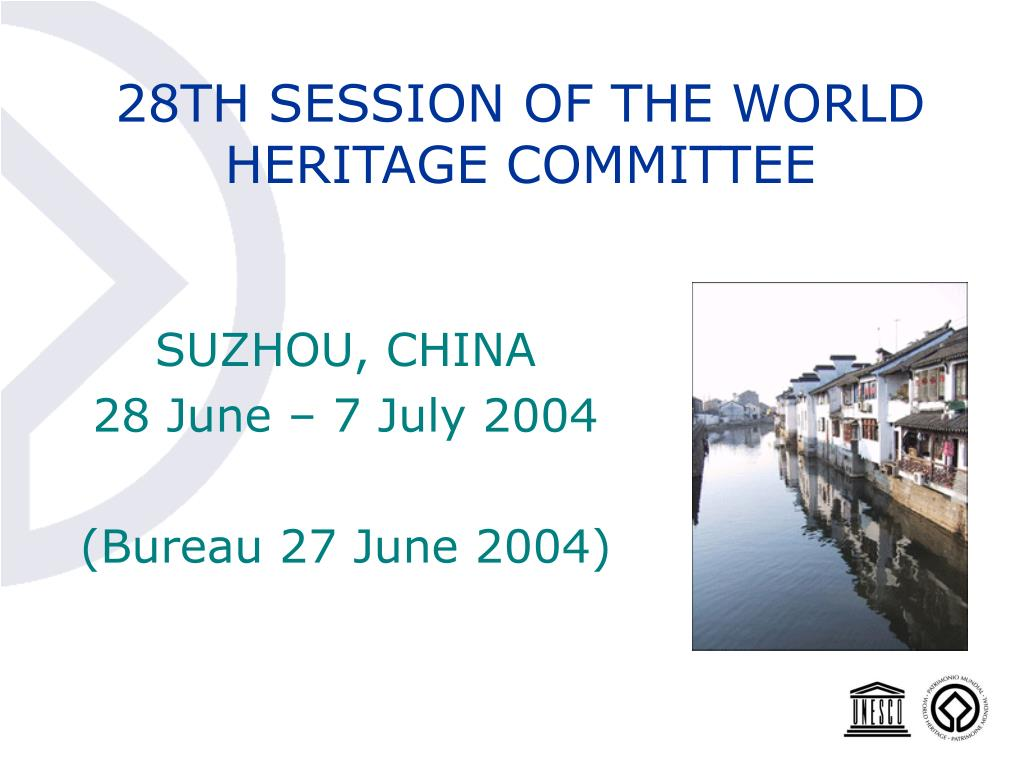 28TH SESSION OF THE WORLD HERITAGE COMMITTEE