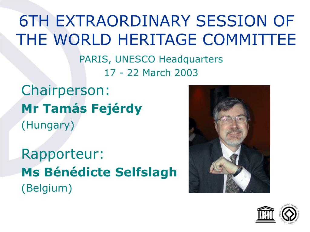 6TH EXTRAORDINARY SESSION OF THE WORLD HERITAGE COMMITTEE