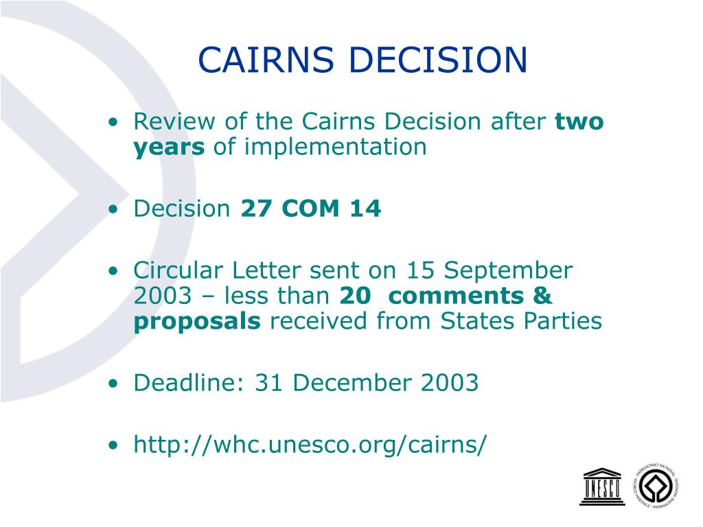 CAIRNS DECISION