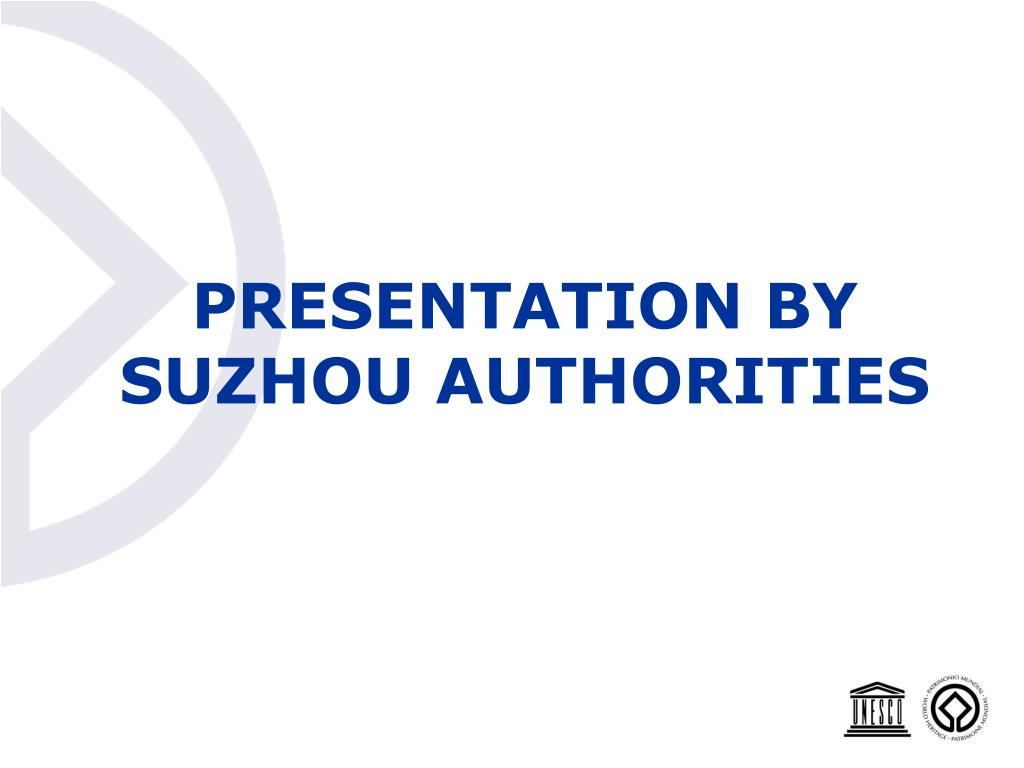 PRESENTATION BY SUZHOU AUTHORITIES