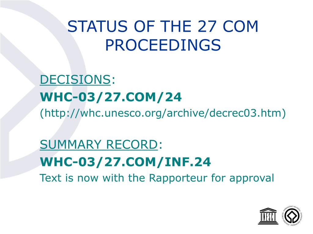STATUS OF THE 27 COM PROCEEDINGS