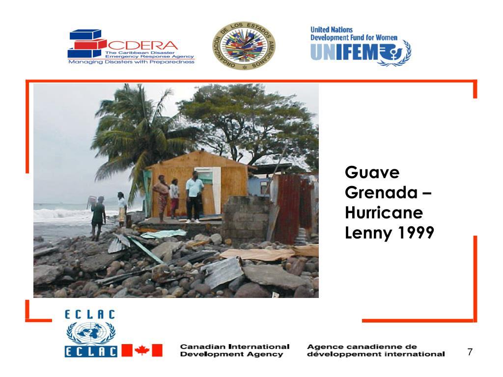 Guave Grenada – Hurricane Lenny 1999