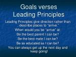 goals verses leading principles1