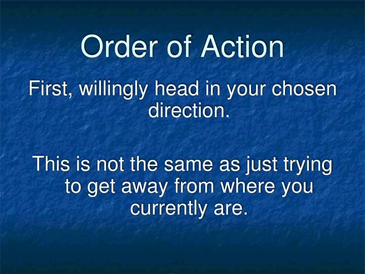 Order of Action