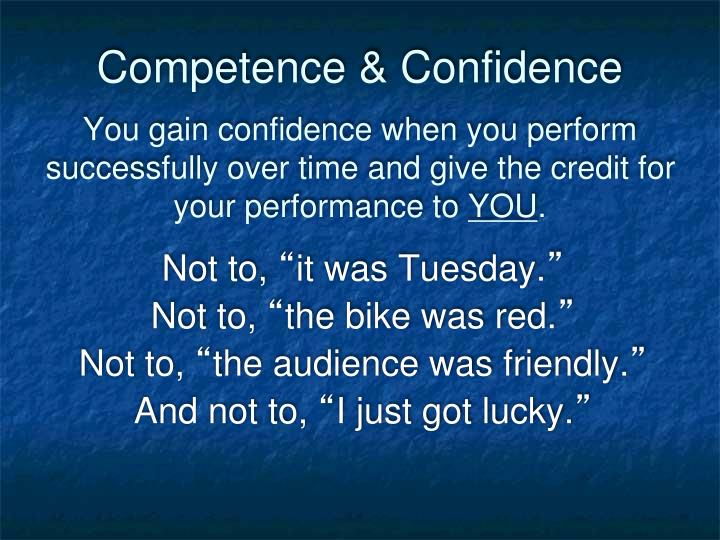 Competence & Confidence