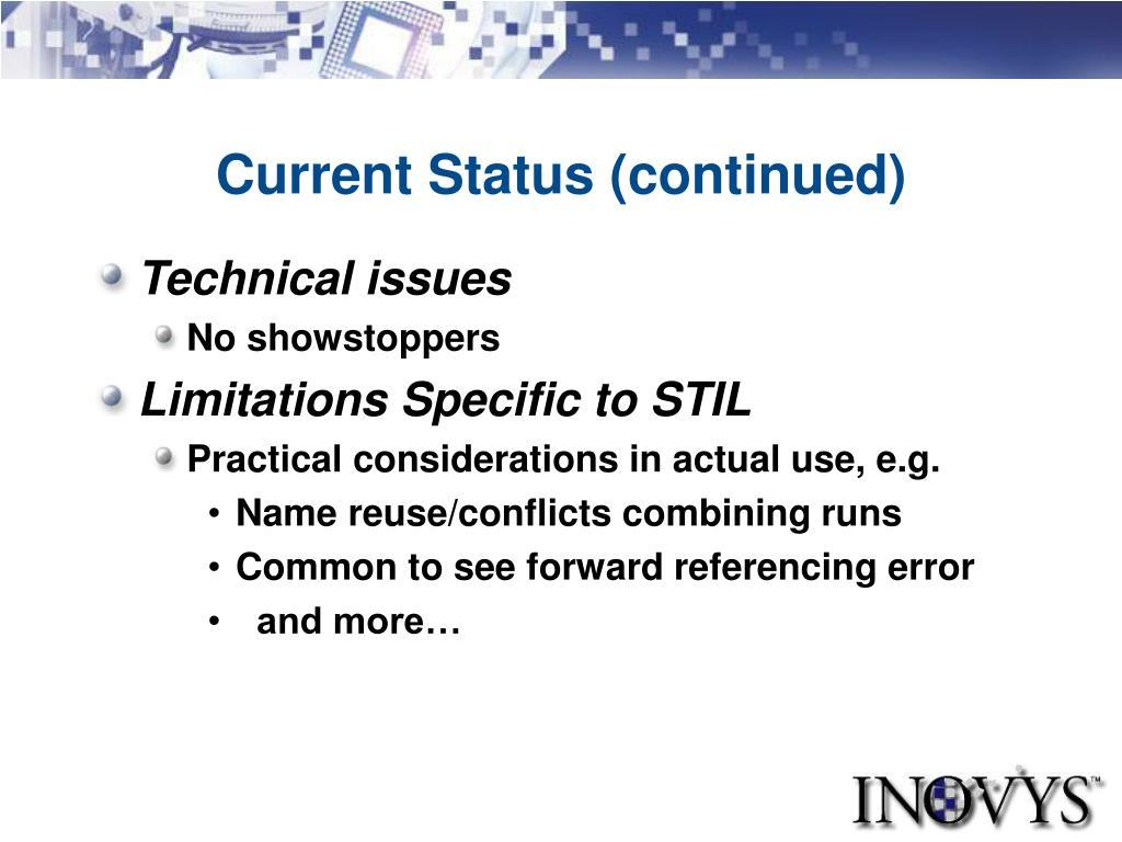 Current Status (continued)