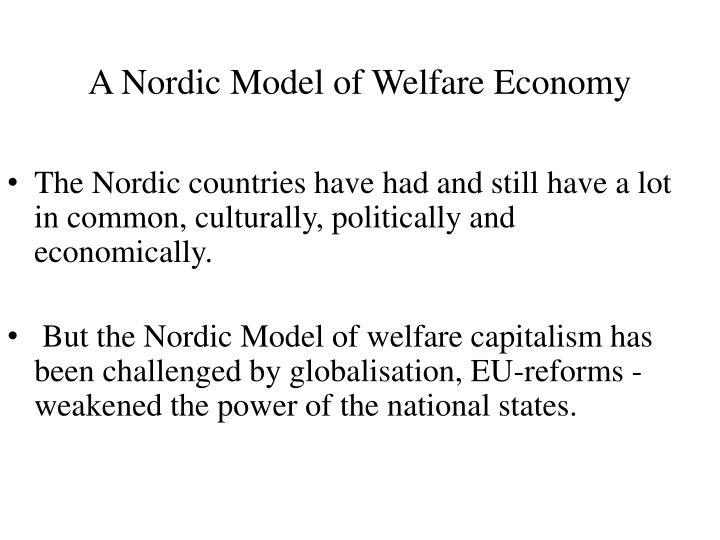 A Nordic Model of Welfare Economy
