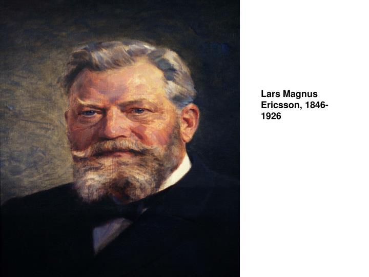 Lars Magnus Ericsson, 1846-1926