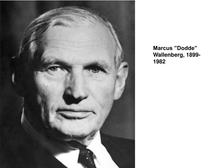 """Marcus """"Dodde"""" Wallenberg, 1899-1982"""