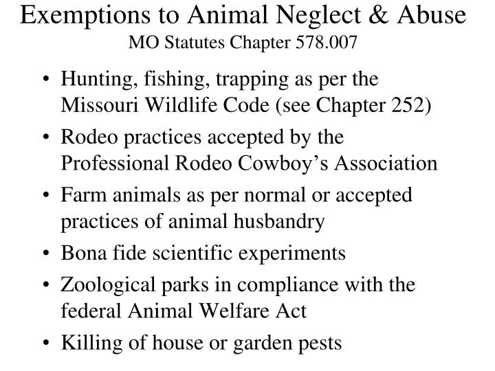 Exemptions to animal neglect abuse mo statutes chapter 578 007