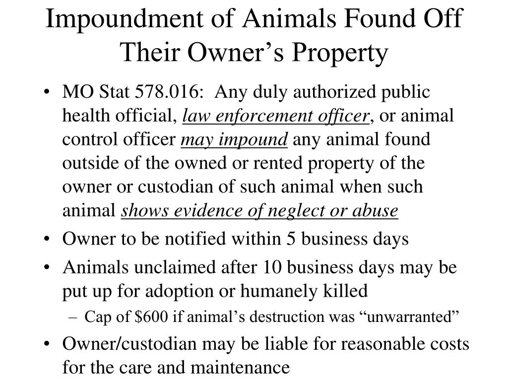 Impoundment of Animals Found Off Their Owner's Property