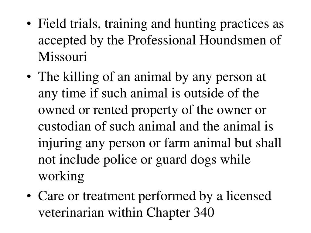 Field trials, training and hunting practices as accepted by the Professional Houndsmen of Missouri