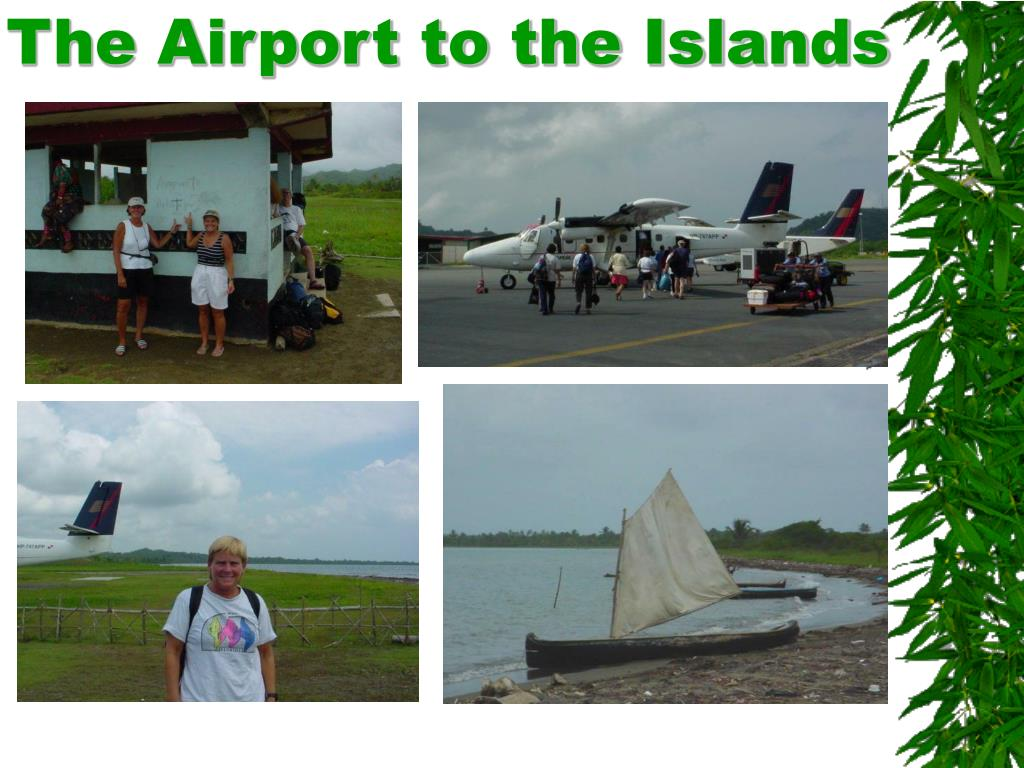 The Airport to the Islands