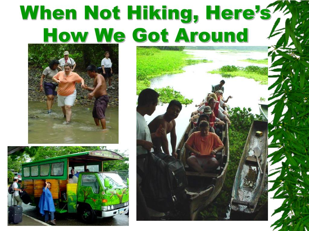 When Not Hiking, Here's How We Got Around