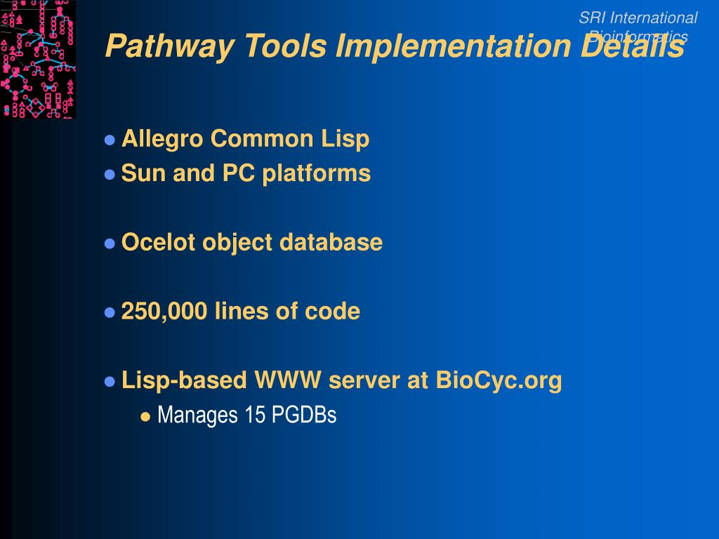 Pathway Tools Implementation Details
