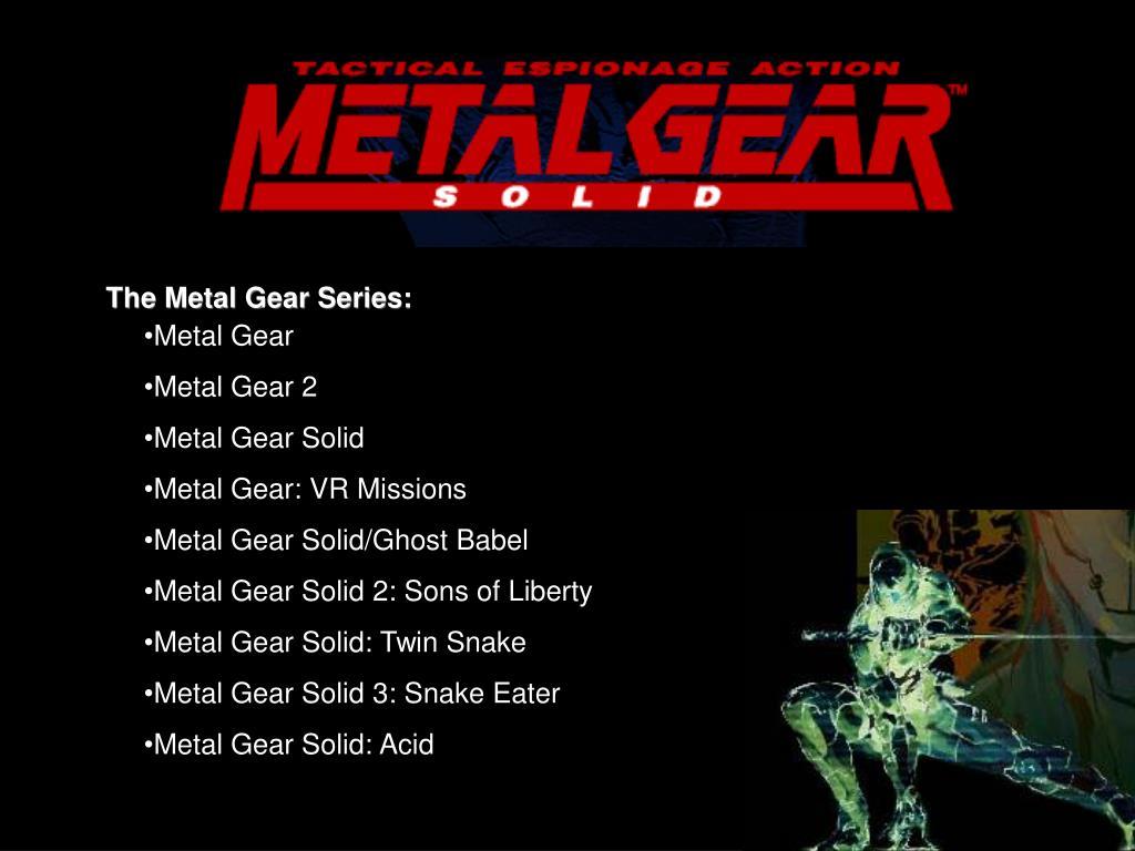The Metal Gear Series: