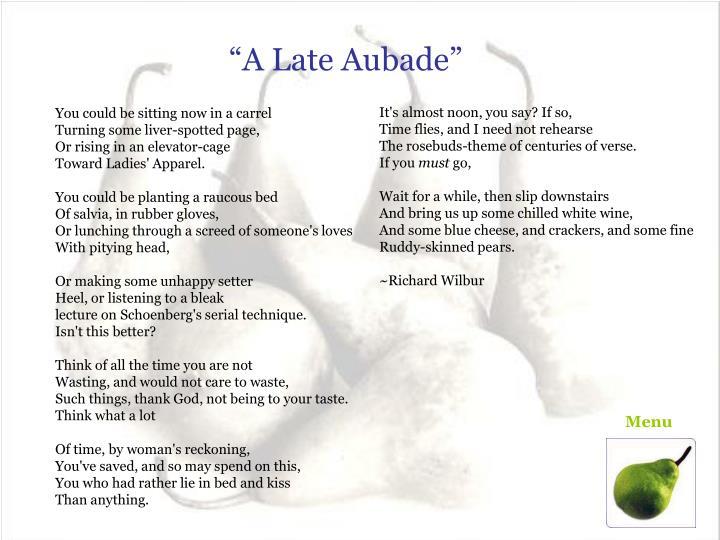"""""""A Late Aubade"""""""
