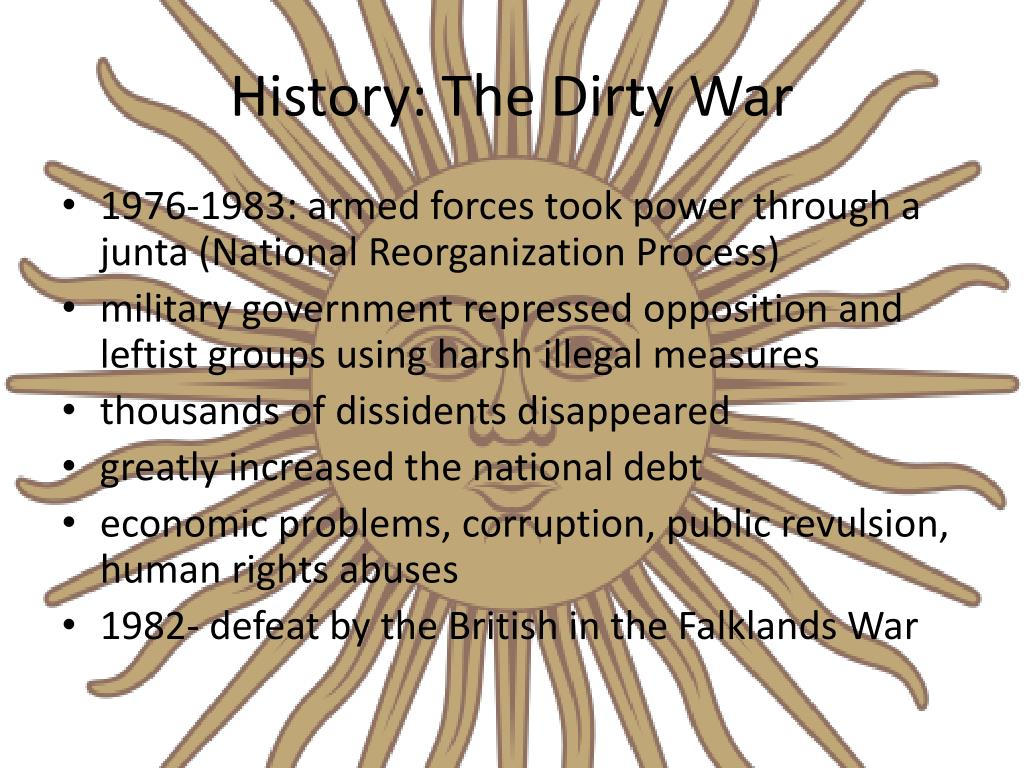 History: The Dirty War