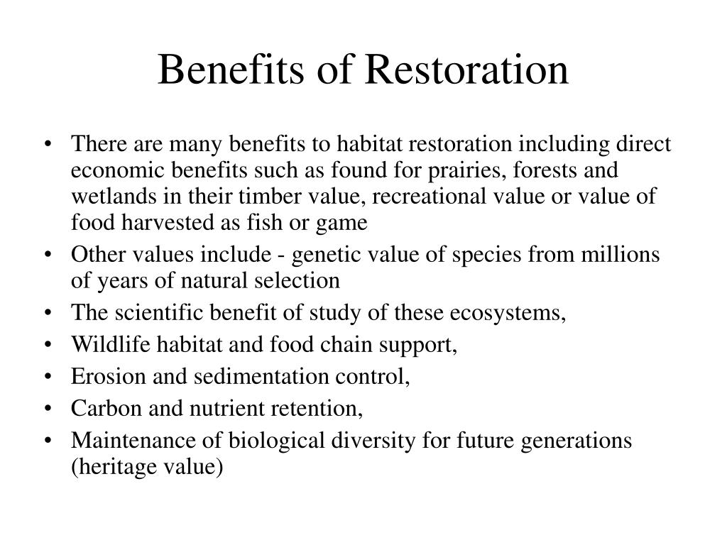 Benefits of Restoration