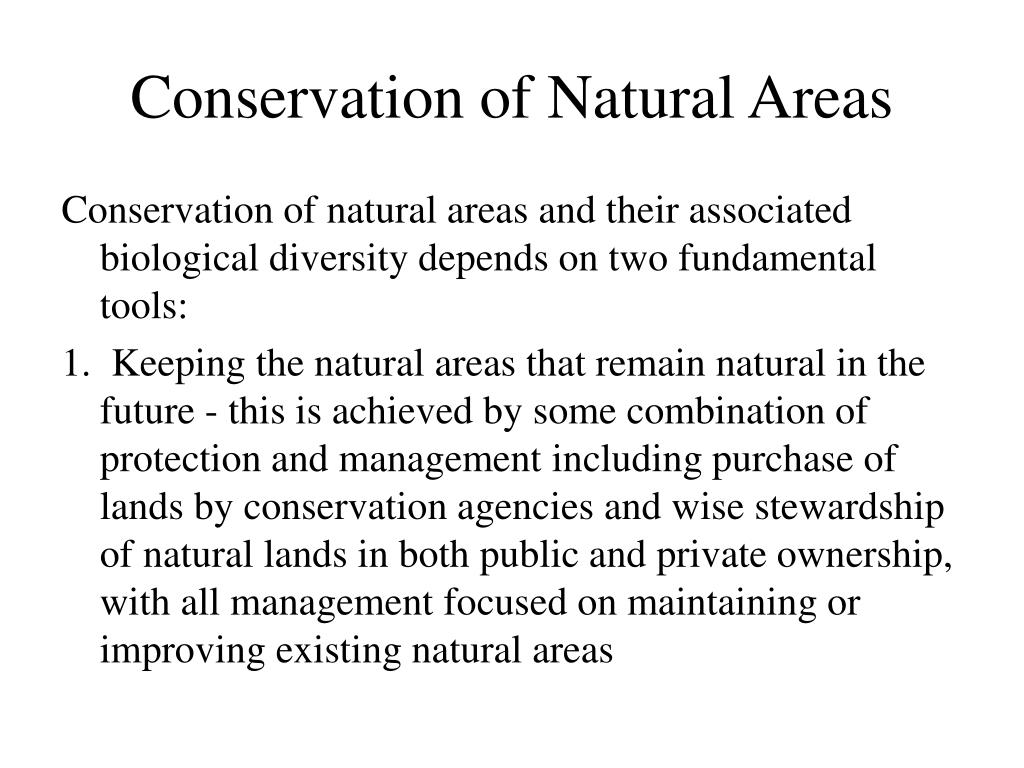 Conservation of Natural Areas