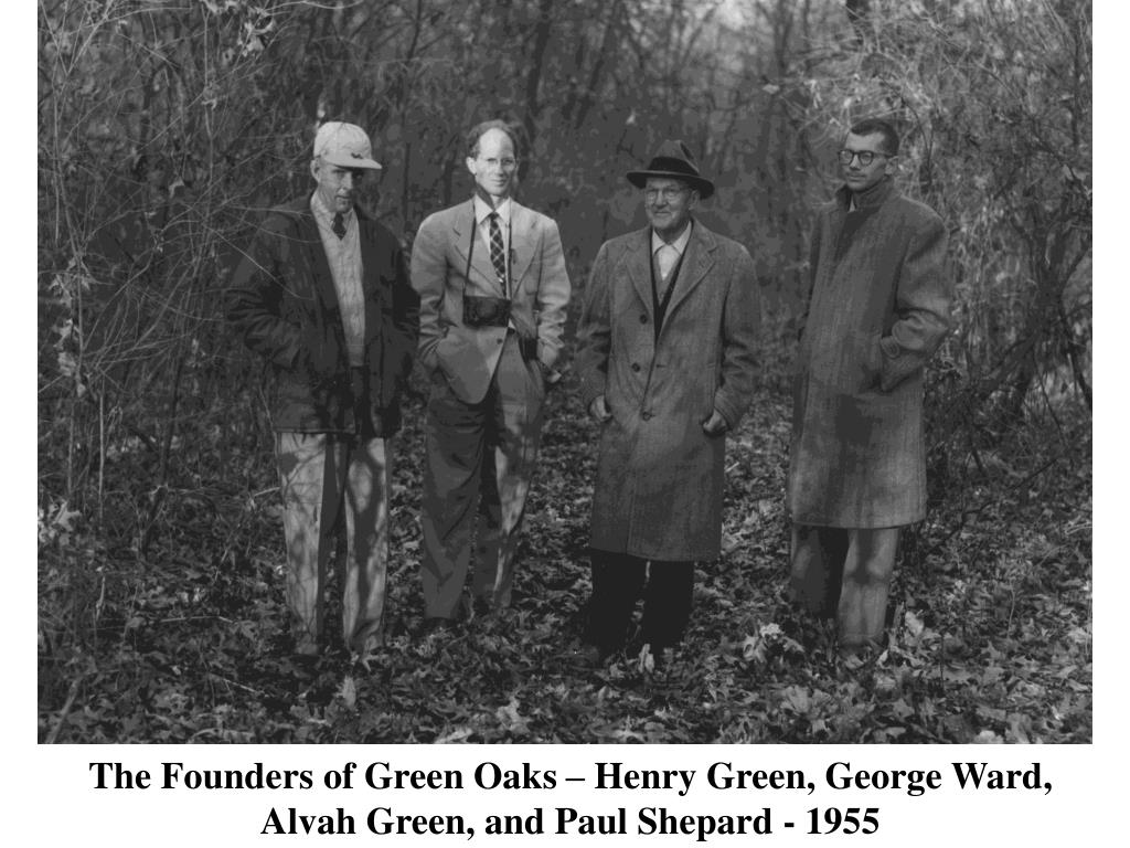 The Founders of Green Oaks – Henry Green, George Ward,