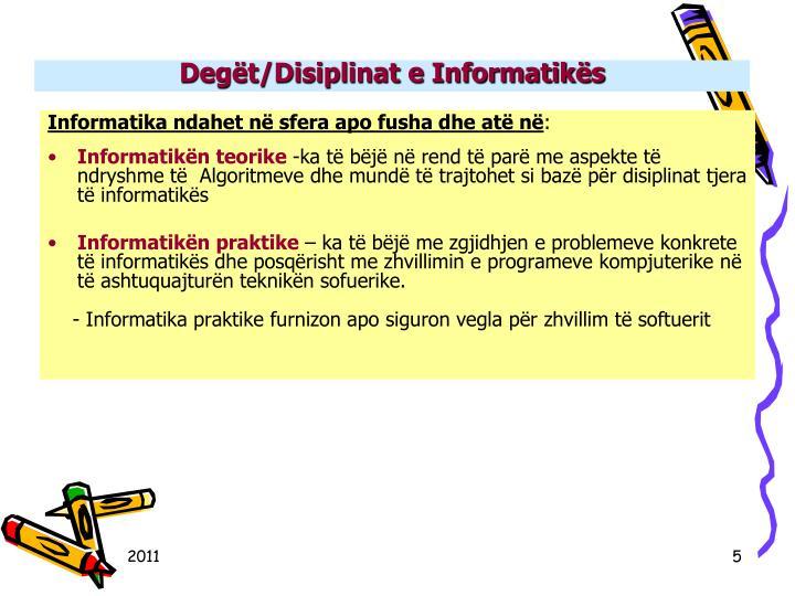 Degt/Disiplinat e Informatiks