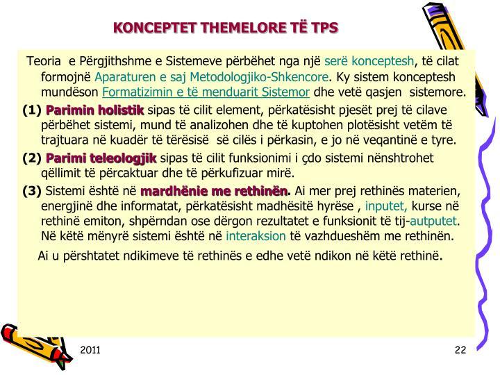 KONCEPTET THEMELORE T TPS