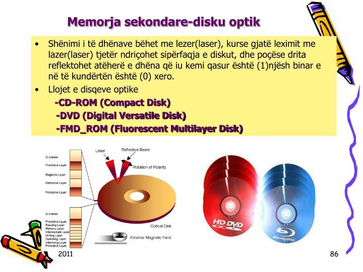 Memorja sekondare-disku optik