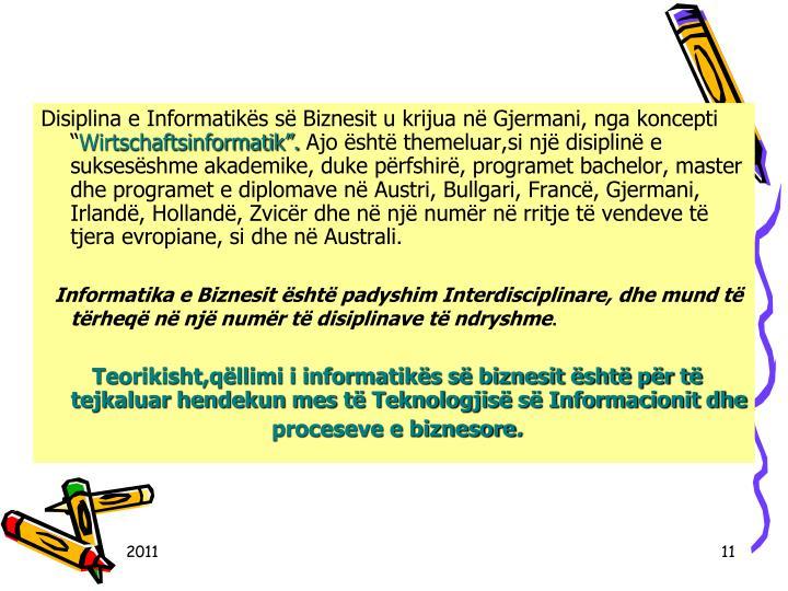 Disiplina e Informatiks s Biznesit u krijua n Gjermani, nga koncepti