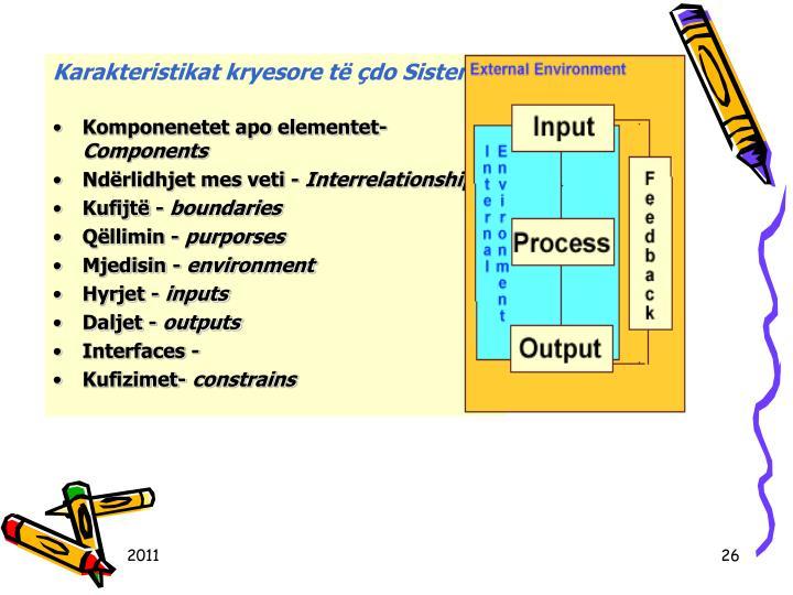 Karakteristikat kryesore t do Sistemi