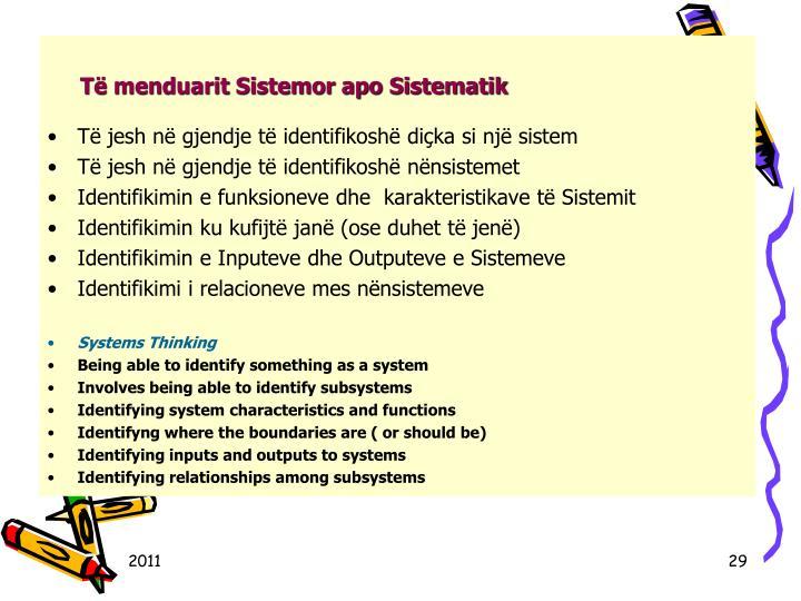 T menduarit Sistemor apo Sistematik