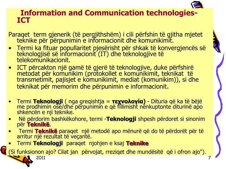Information and Communication technologies-ICT