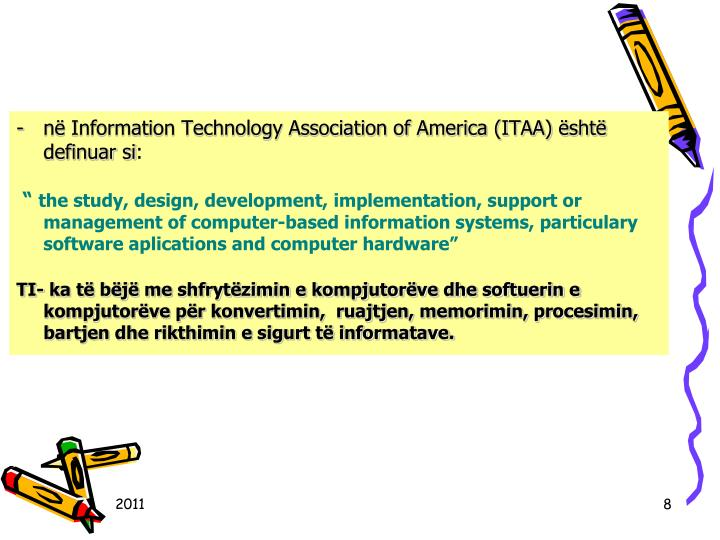 n Information Technology Association of America (ITAA) sht definuar si