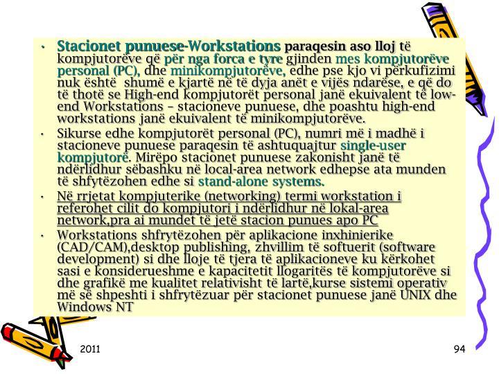 Stacionet punuese-Workstations