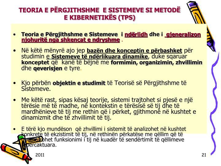 TEORIA E PRGJITHSHME  E SISTEMEVE SI METOD E KIBERNETIKS (TPS)