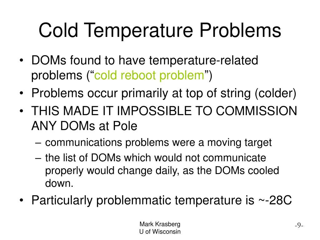 Cold Temperature Problems