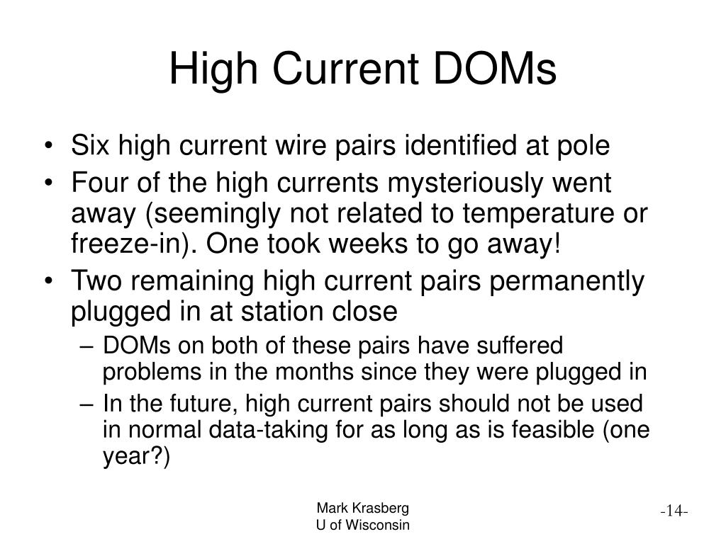 High Current DOMs